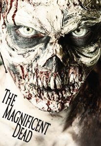 The Magnificent Dead Poster New
